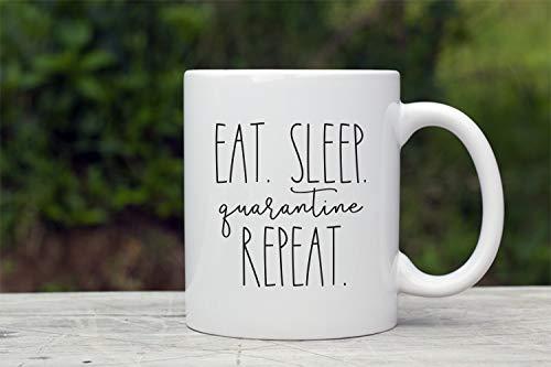 quarantine coffee mug, Eat Sleep Quarantine Repeat, Coronavirus Coffee Mug