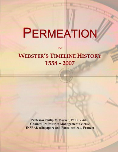 Permeation: Webster's Timeline History, 1558 - 2007