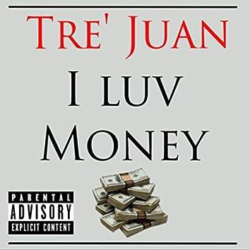 I Luv Money