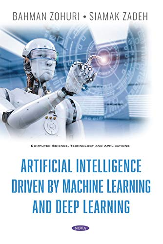 Artificial Intelligence Driven by Machine Learning and Deep Learning
