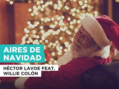 Aires de Navidad al estilo de Héctor Lavoe feat. Willie Col