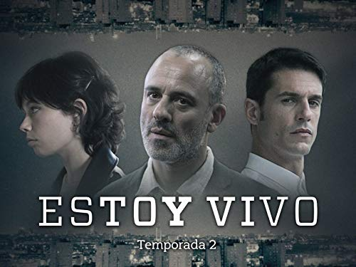 Estoy Vivo - Temporada 2