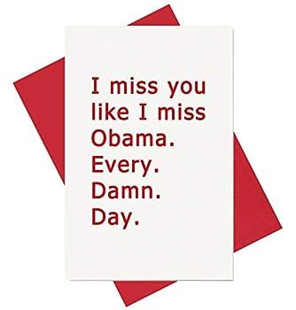 Funny Birthday Card Valentine s Day Card Miss You Card Unique Card I Miss You Like I Miss Obama