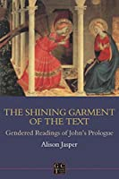 Shining Garment of the Text (Gender, Culture, Theory, 6)
