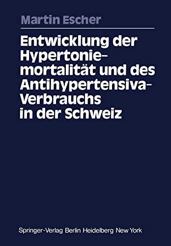 Entwicklung der Hypertoniemortalität und des Antihypertensiva-Verbrauchs in der Schweiz