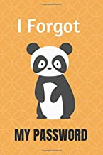 I Forgot My Password: Internet Password Organizer (Alphabetical Order of Pages)