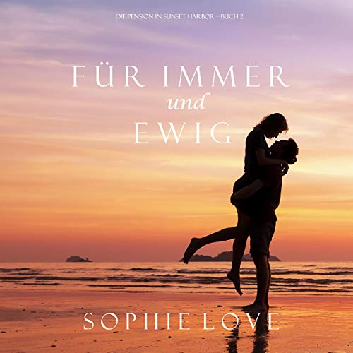 Für Immer und Ewig [Forever and for Always] cover art