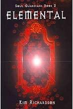 [ { ELEMENTAL: SOUL GUARDIANS BOOK 2 } ] by Richardson, Kim (AUTHOR) Aug-25-2011 [ Paperback ]