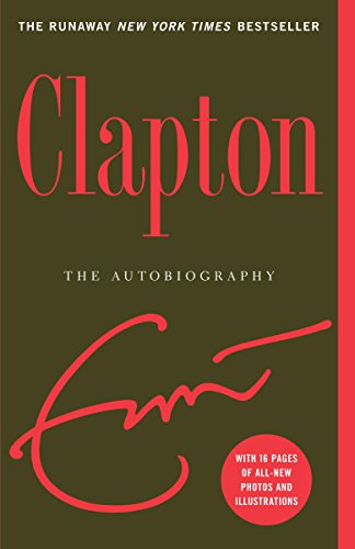 Clapton: The Autobiography (English Edition)