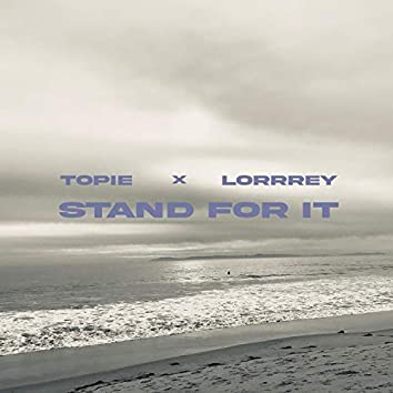 STAND FOR IT (feat. LORRREY)