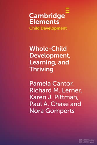 Compare Textbook Prices for Whole-Child Development, Learning, and Thriving Elements in Child Development  ISBN 9781108949569 by Cantor, Pamela