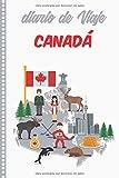 Diario de Viaje Canada: Cuaderno Diario,Notebook 108 páginas ILUSTRADAS Libro de Actividades de Vacaciones a Rellenar, Libro de Seguimiento de Viajes, Regalo Para Ofrecer. Made in Spain.