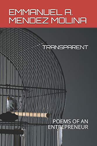 TRANSPARENT: POEMS OF AN ENTREPRENEUR