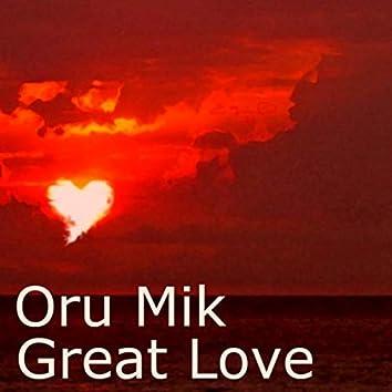 Oru Mik-Great Love