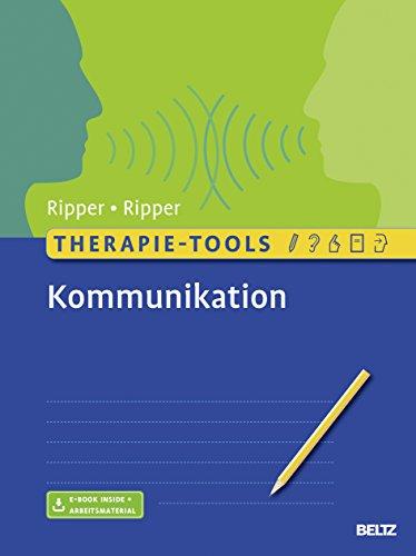 Therapie-Tools Kommunikation: Mit E-Book inside und Arbeitsmaterial