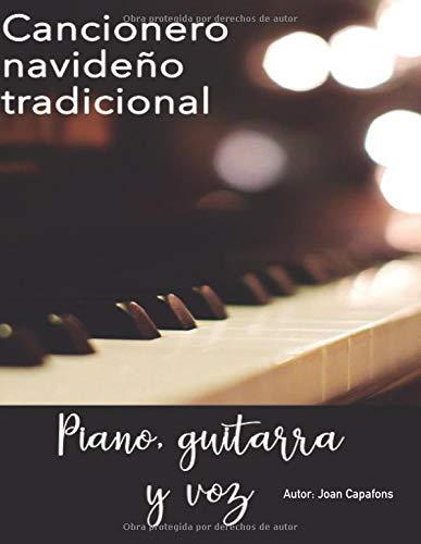 CANCIONERO NAVIDEÑO TRADICIONAL PIANO, GUITARRA Y VOZ