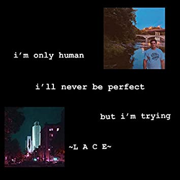 ~I'm Trying~
