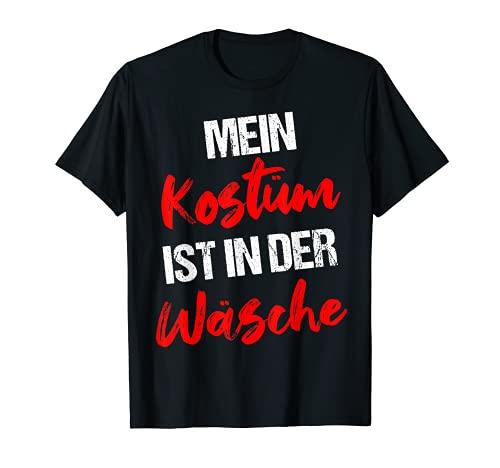 Lustiges Kostüm In Der Wäsche Karneval Fasching Outfit Fun T-Shirt