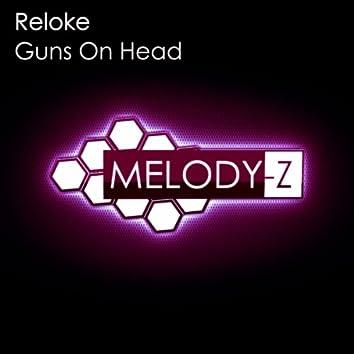 Guns On Head