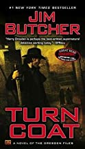 Turn Coat[DRESDEN FILES #11 TURN COAT][Mass Market Paperback]