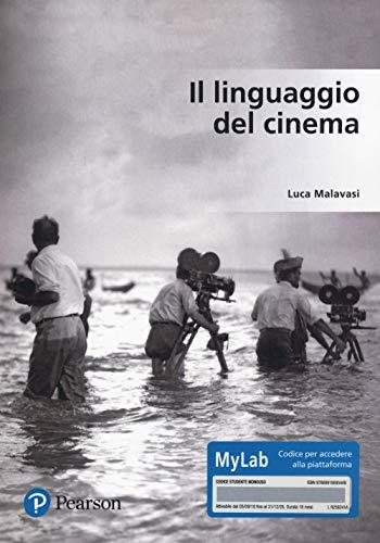 Il linguaggio del cinema. Ediz. Mylab. Con Contenuto digitale per accesso on line