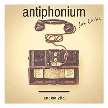 Antiphonium (for Chloe)