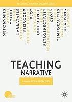 Teaching Narrative (Teaching the New English)