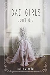 Cover of Bad Girls Don't Die