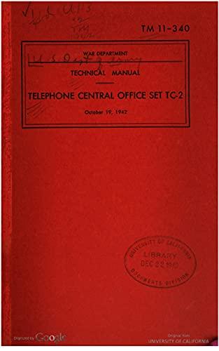 TM 11-340 Telephone Central Office Set TC-2, 1942 (English Edition)