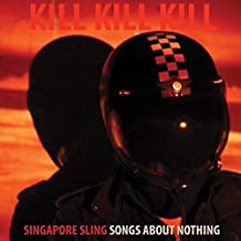 Kill Kill Kill Songs About Nothing