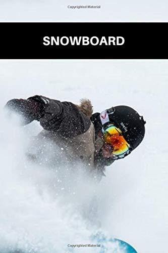 Snowboard: Snowboarding Journal for journaling | Notebook for those who love snowboarding 122 pages 6x9 inches | Gift for men and woman girls and boys| sport | logbook
