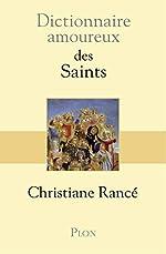 Dictionnaire amoureux des saints de Christiane RANCE