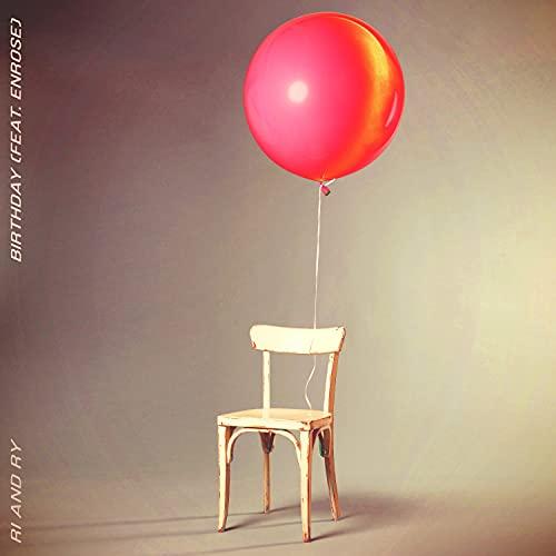 Birthday (feat. Enrose)
