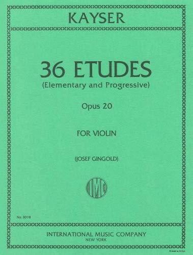 Kayser: 36 Etudes (Elementary & Progressive) Op.20 for Violin, ed. Gingold
