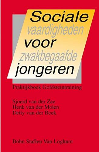 Sociale vaardigheden voor zwakbegaafde jongeren: praktijkboek Goldsteintraining