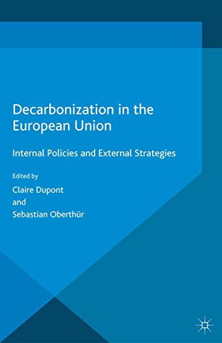 Decarbonization in the European Union: Internal Policies and External Strategies (Energy, Climate an