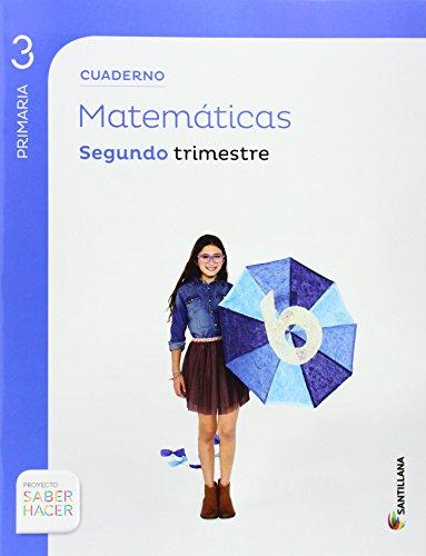 CUADERNO MATEMATICAS 3 PRIMARIA 2 TRIM SABER HACER - 9788468013244