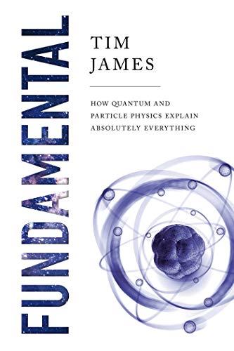 Fundamental: How Quantum and Partic…