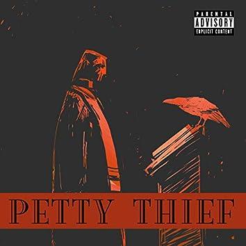 Petty Thief