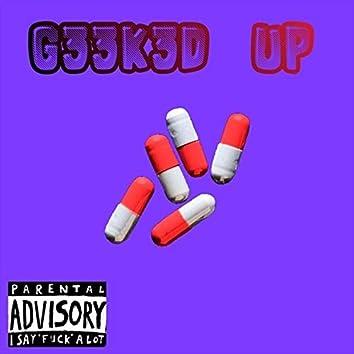 G33k3d Up (feat. Drello)