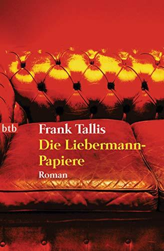 Die Liebermann-Papiere: Roman (Die Max-Liebermann-Krimis, Band 1)