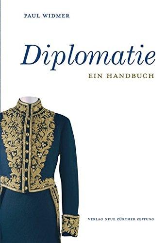 Diplomatie: Ein Handbuch