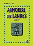 Armorial des Landes (Livre Ier) (French Edition)