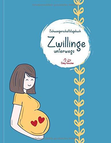 Schwangerschaftstagebuch Zwillinge unterwegs: Tagebuch für die Schwangerschaft mit Zwillingen - 188 Seiten zum Eintragen und Ausfüllen