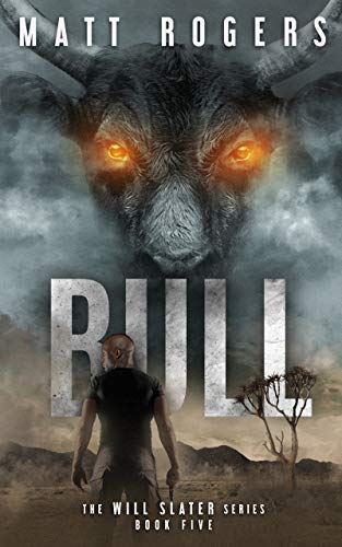 Bull: A Will Slater Thriller (Will Slater Series Book 5) (English Edition)