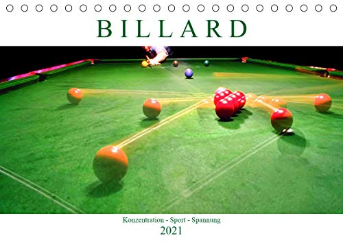 Billard. Konzentration - Sport - Spannung (Tischkalender 2021 DIN A5 quer)