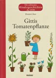 Gittis Tomatenpflanze - Weltbild-Sammler-Editionen - Die schönsten Kindergeschichten der DDR