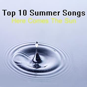 Top 10 Summer Songs: Here Comes the Sun