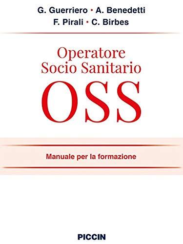 Operatore socio sanitario OSS. Manuale per la formazione