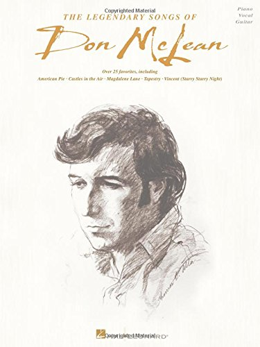The Legendary Songs of Don McLean: Piano, Vocal, Guitar